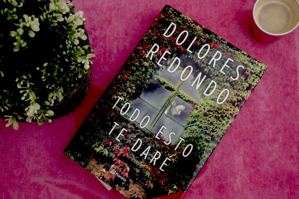 novela todo esto te daré de Dolores Redondo
