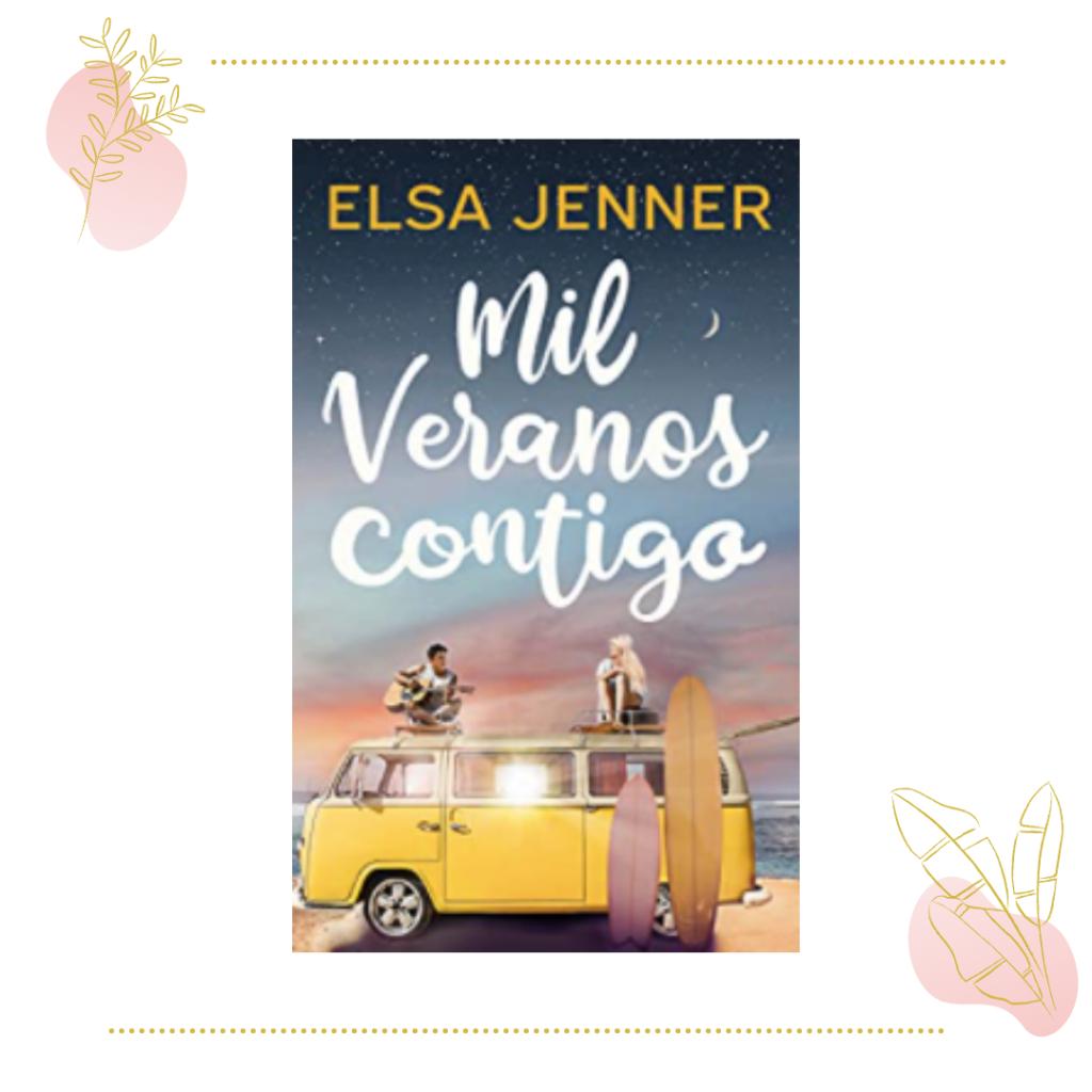 Mil veranos contigo, de Elsa Jenner