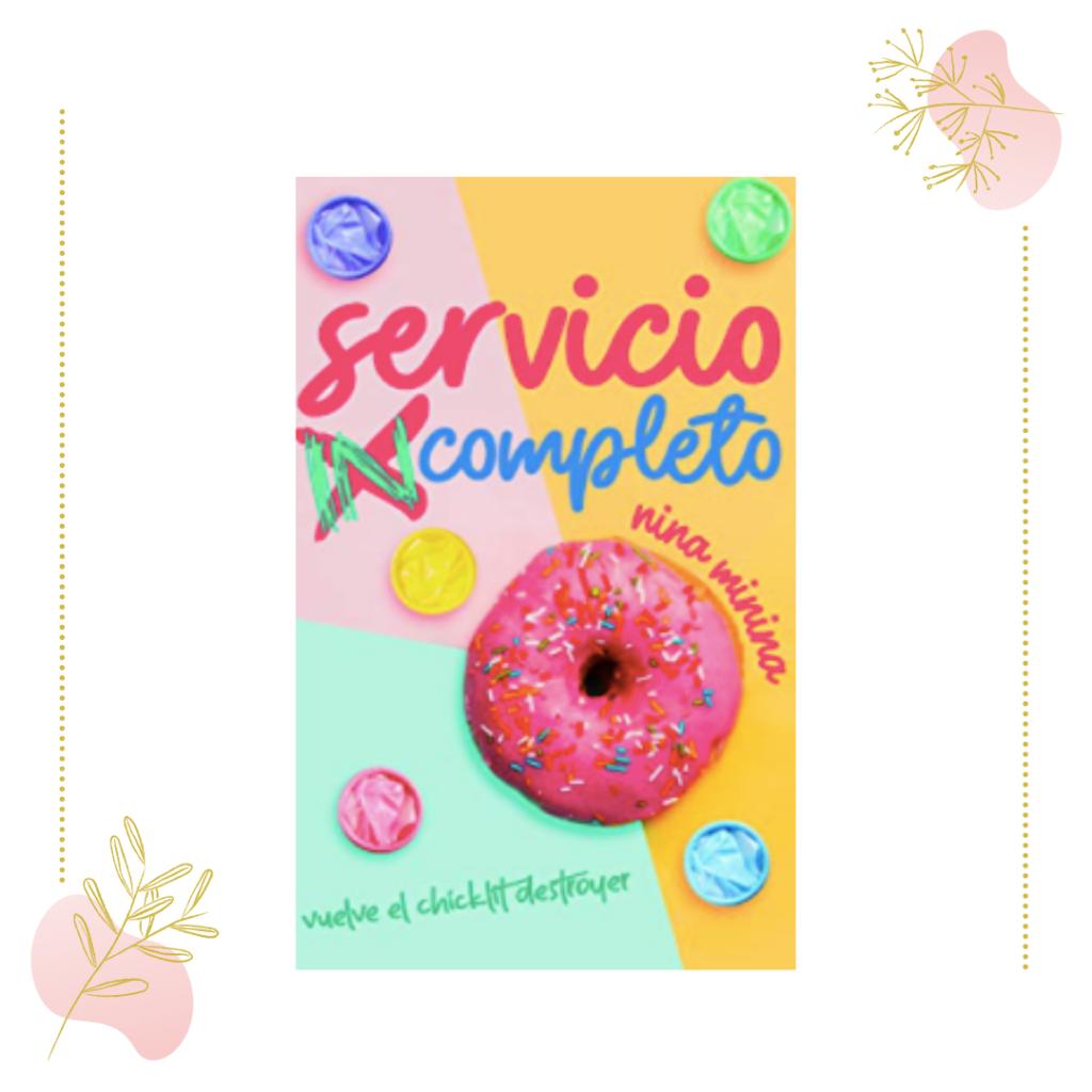 Servicio incompleto, de Nina Minina