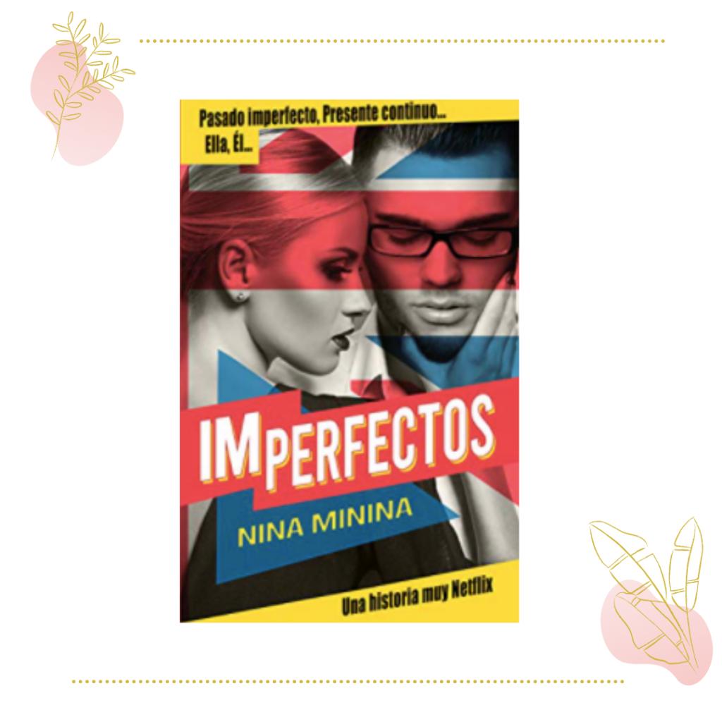 imperfectos, de Nina Minina