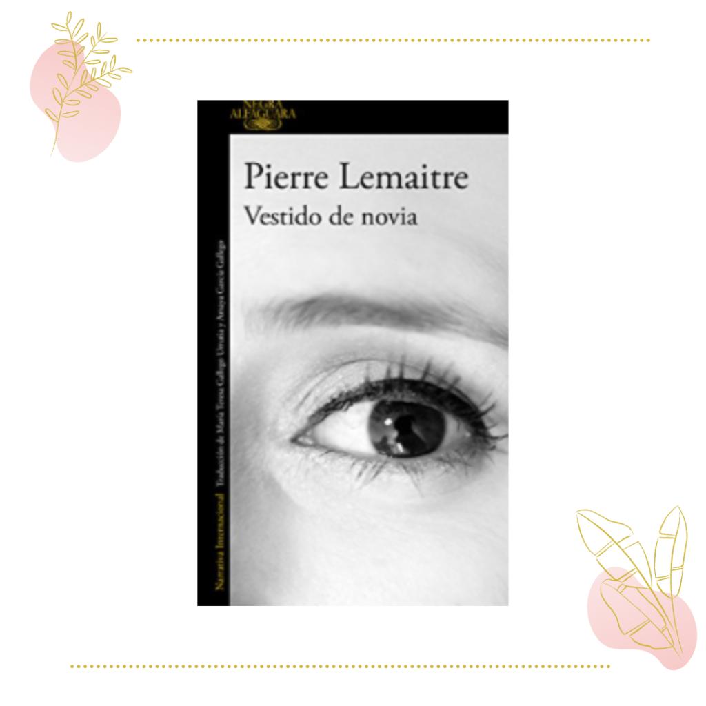 Vestido de novia, Pierre Lemaitre
