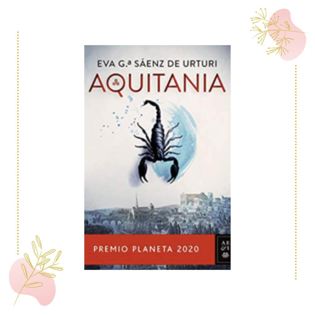 Aquitania de Eva García Saénz de Urturi